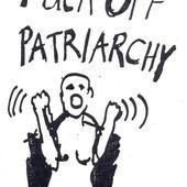 Fuck Off Patriarchy